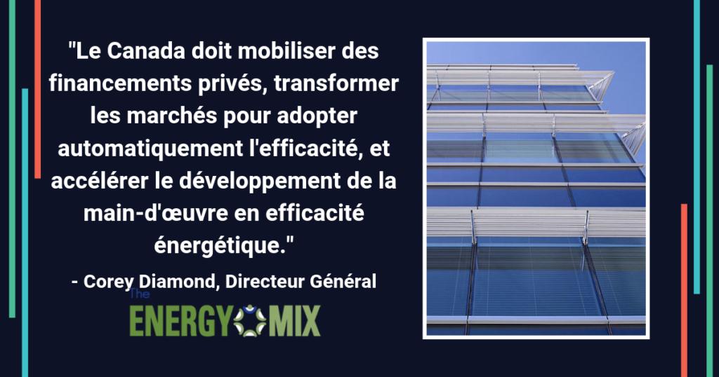 Mobiliser le financement de l'efficacité énergétique et développer les compétences, Efficacité Énergétique Canada recommande aux députés