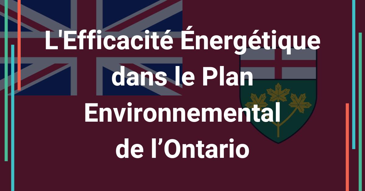 Plan Environnemental de l'Ontario: mesures EE