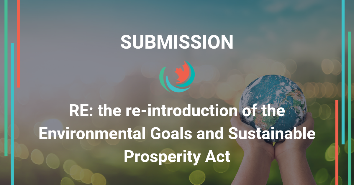 Comments on the re-introduction of the Environmental Goals and Sustainable Prosperity Act
