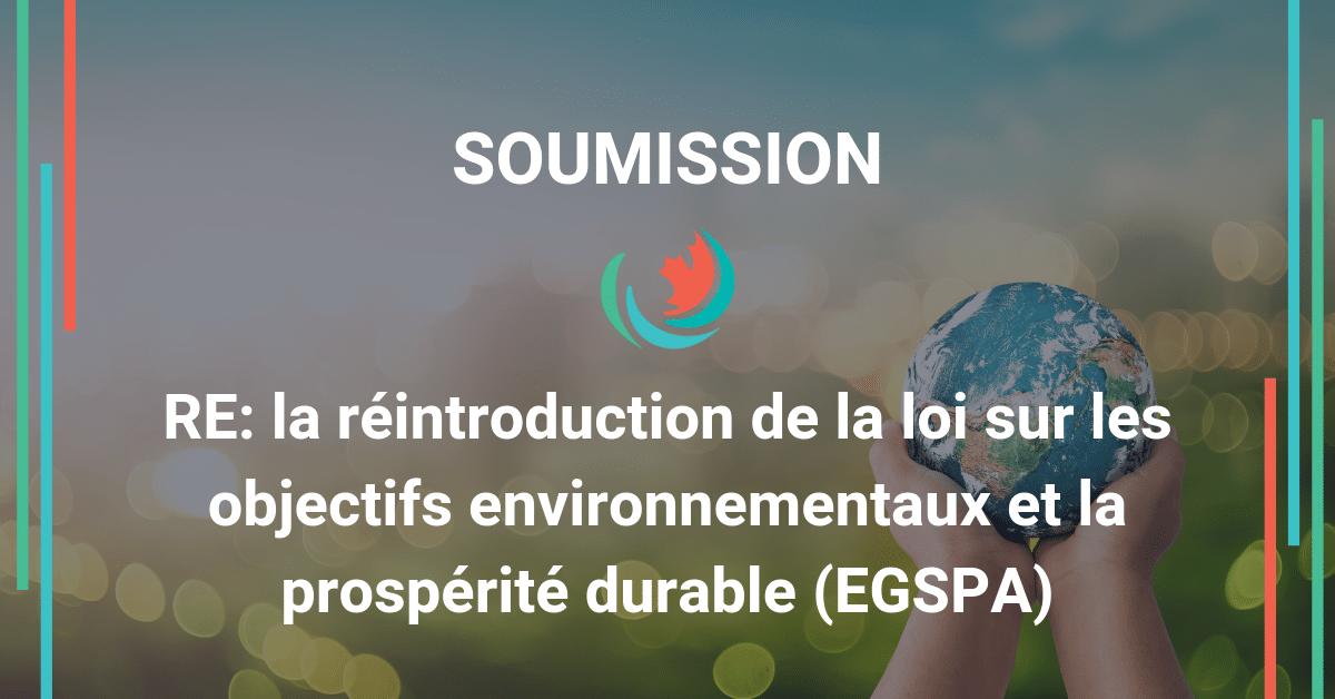 Commentaires sur la réintroduction de la loi EGSPA sur les objectifs environnementaux et la prospérité durable