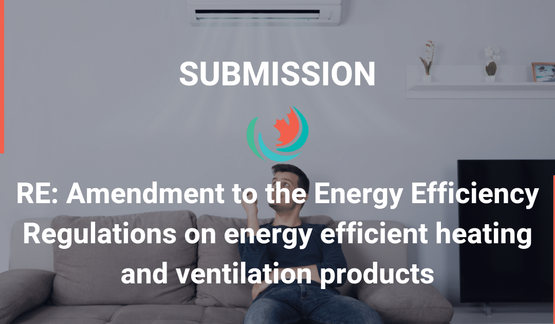 Comments on Amendment 15 to the Energy Efficiency Regulations on energy efficient heating and ventilation products