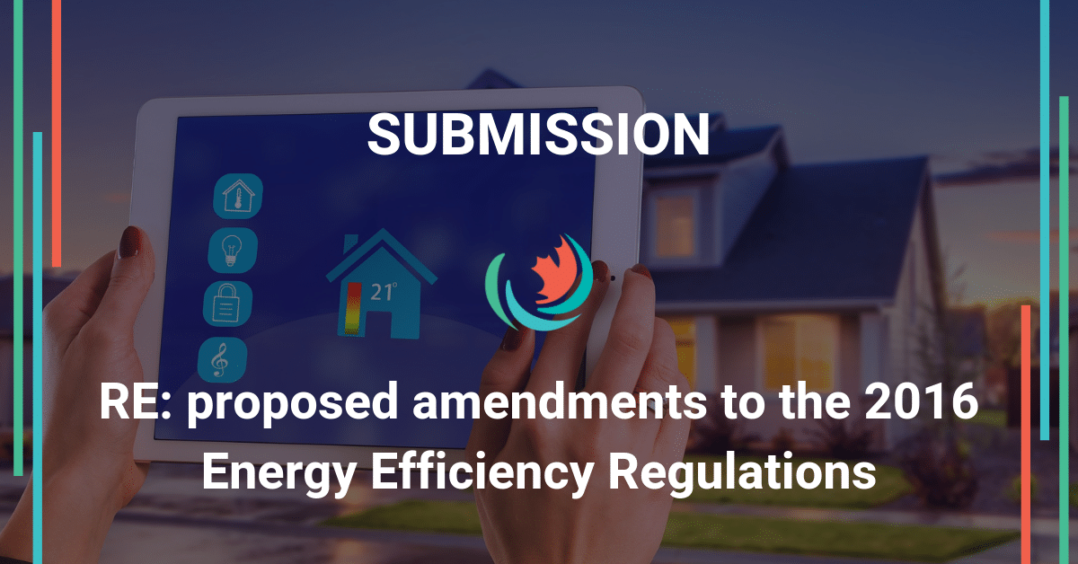 Comments on Proposed Amendments to the 2016 Energy Efficiency Regulations
