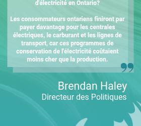 Le gouvernement de l'Ontario brise sa promesse de soutenir les programmes de conservation d'électricité