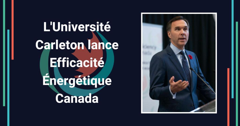 Carleton lance Efficacité énergétique Canada
