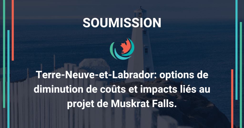 Muskrat Falls: options de réduction de coûts et impacts