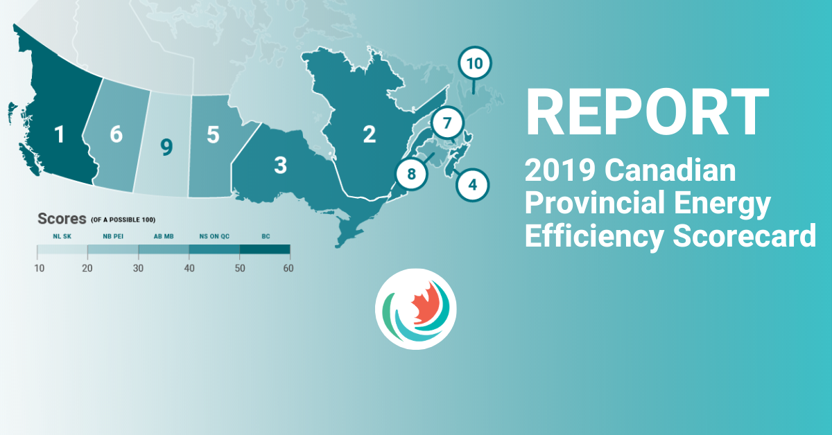 2019 Canadian Provincial Energy Efficiency Scorecard