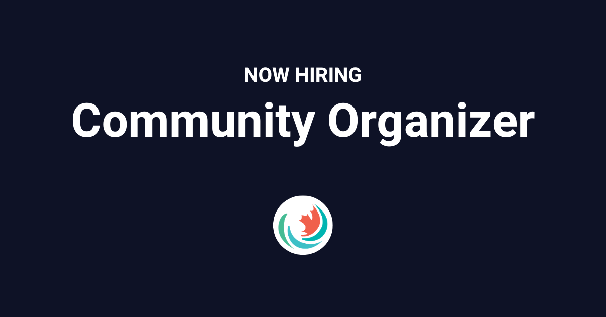Now Hiring: Community Organizer