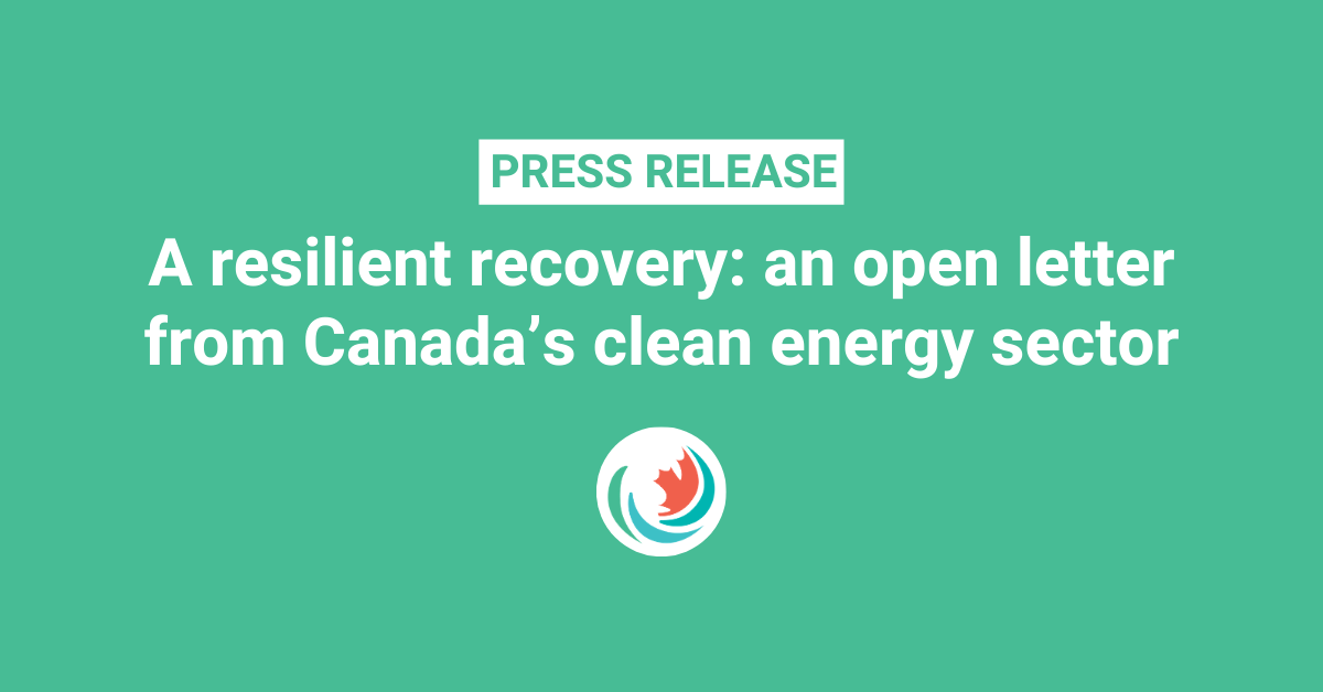 A resilient recovery: an open letter from Canada's clean energy sector