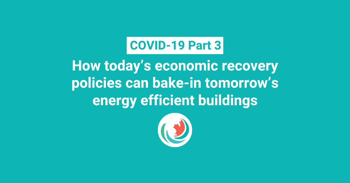 How today's economic recovery policies can bake-in tomorrow's energy efficient buildings