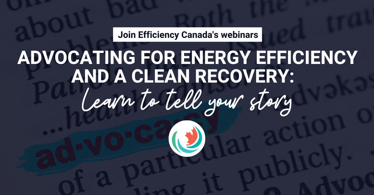 Advocating for energy efficiency and a clean recovery: Learn to tell your story