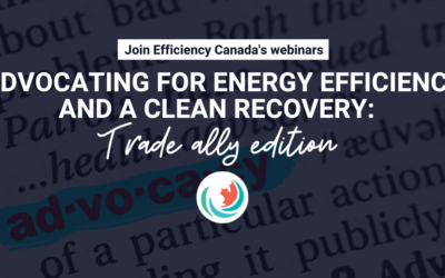 Advocating for energy efficiency and a clean recovery: Trade ally edition