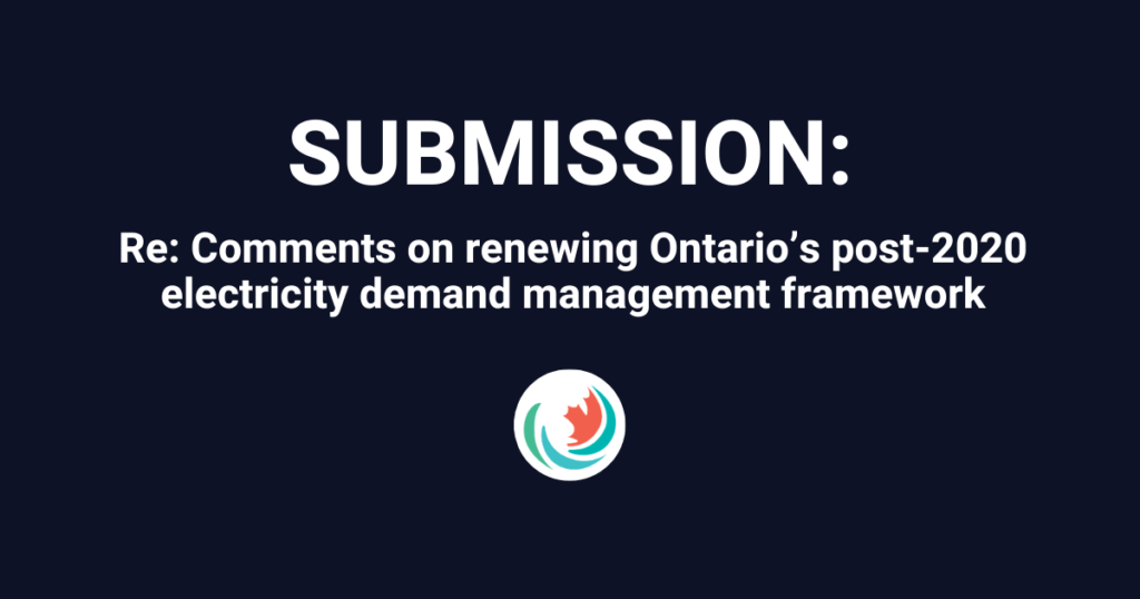 Efficiency Canada's comments on Ontario's Ministry of Energy, Northern Development and Mines' ERO 019-2132 proposal
