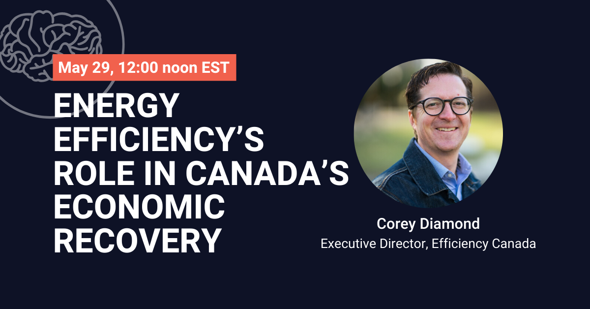 #DiscoverEE: Energy efficiency's role in Canada's economic recovery