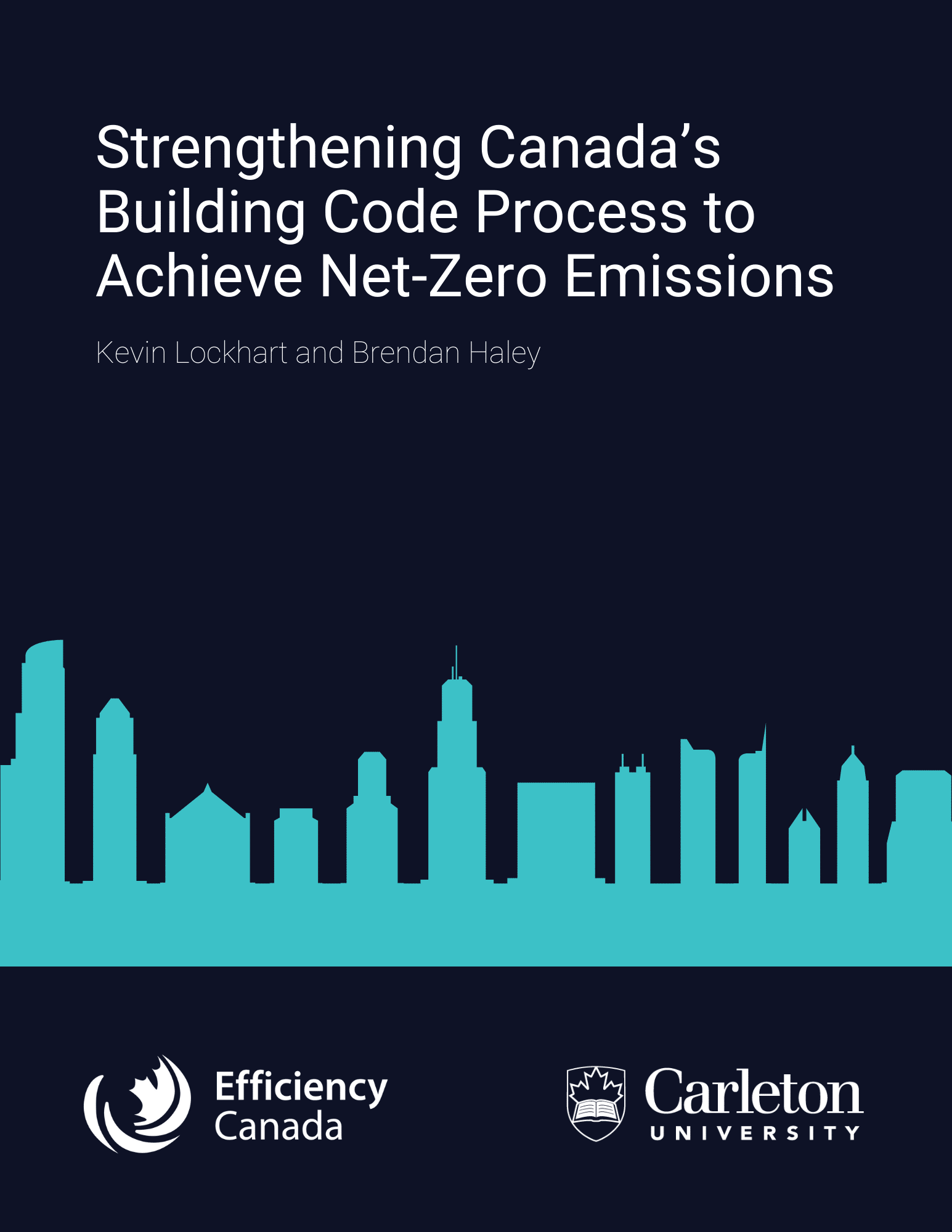 Strengthening Canada's Building Code Process to Achieve Net-Zero Emissions