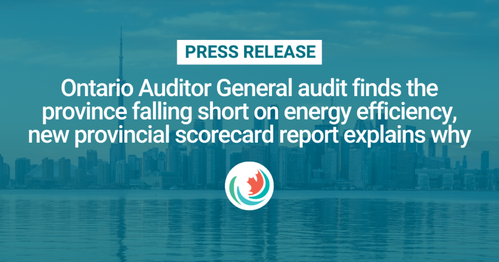 Ontario Auditor General audit finds the province falling short on energy efficiency, new provincial scorecard report explains why