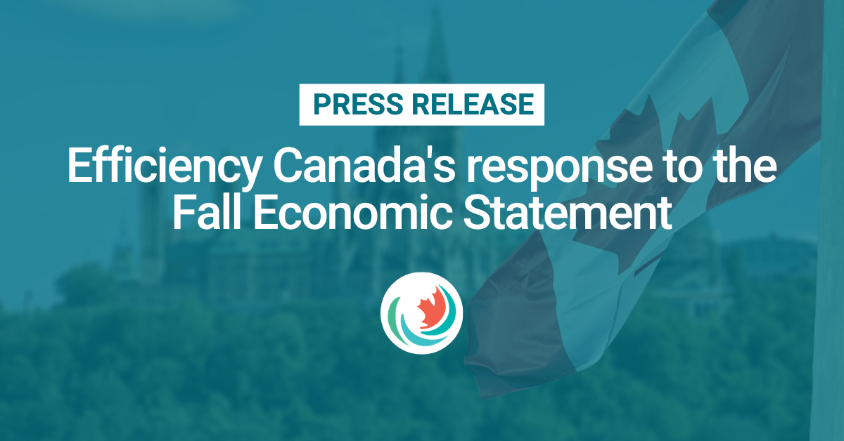 Efficiency Canada's response to the Fall Economic Statement