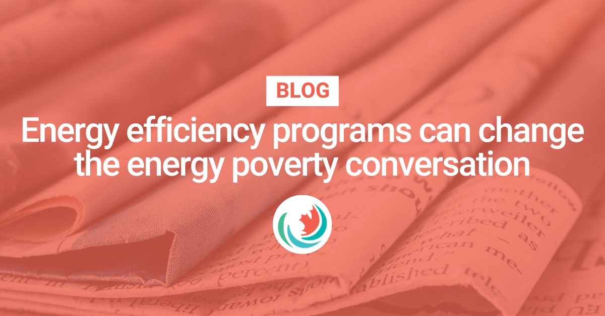 Energy efficiency programs can change the energy poverty conversation
