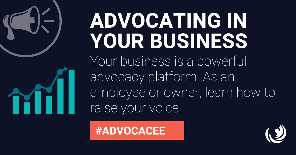 Advocacy through your business