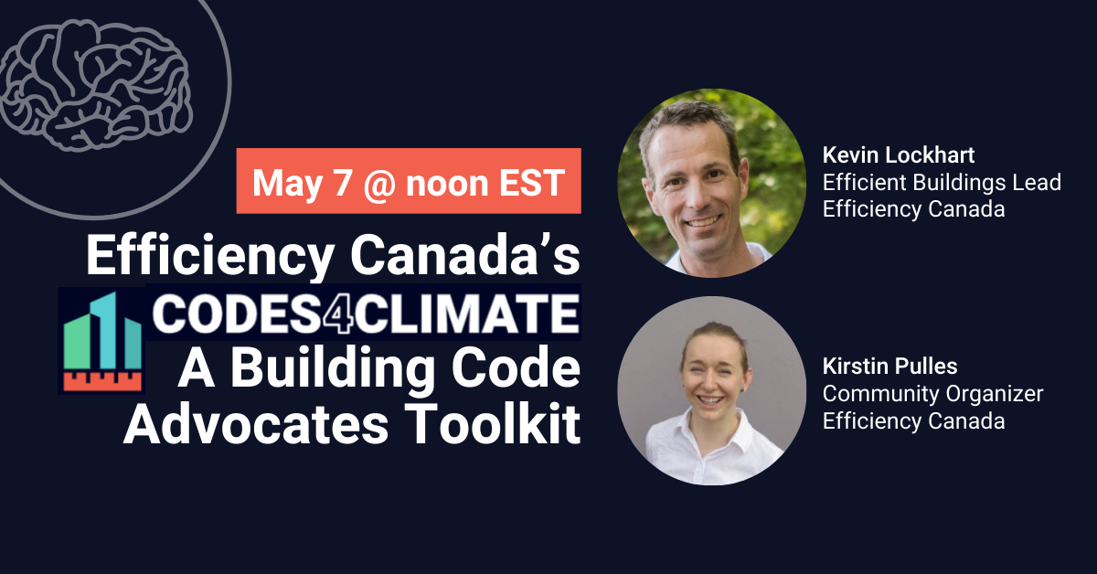Efficiency Canada's Codes4Climate: A Building Code Advocates Toolkit