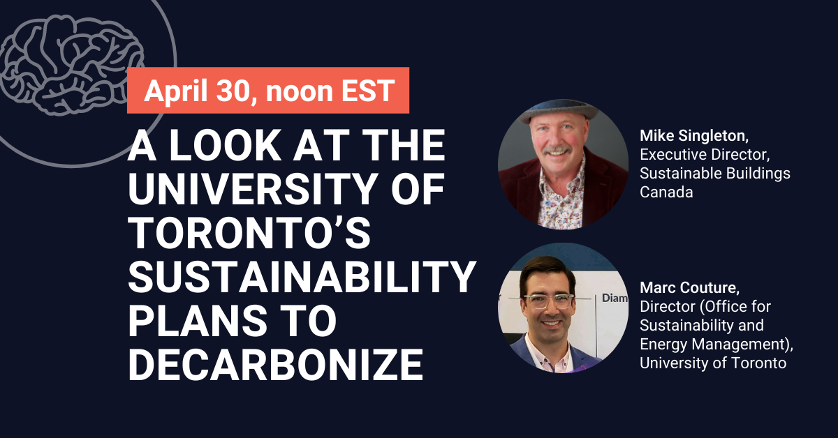 A look at the University of Toronto's Sustainability Plans to Decarbonize