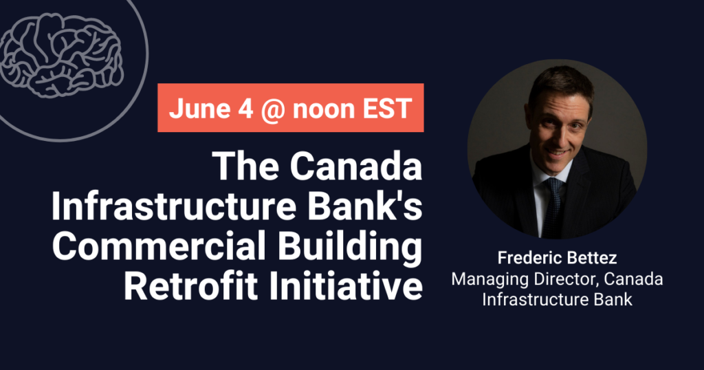 The Canada Infrastructure Bank's Commercial Building Retrofit Initiative