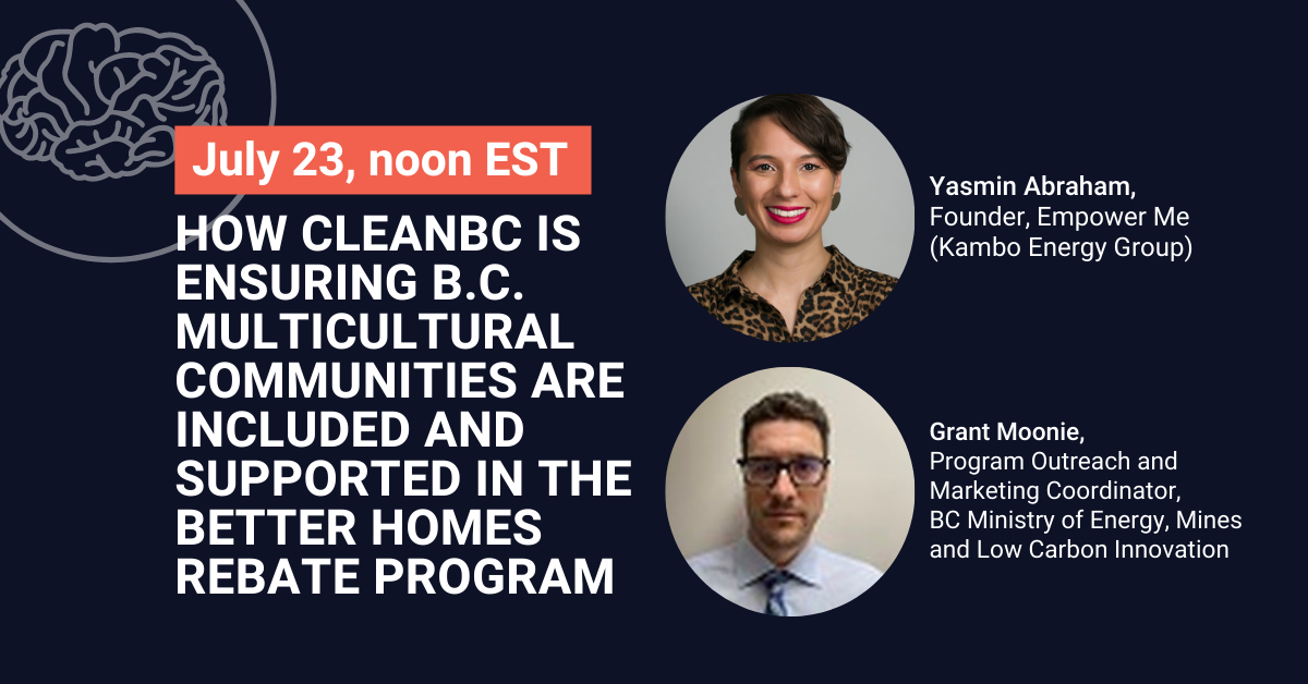 How CleanBC is ensuring B.C. multicultural communities are included and supported in the Better Homes rebate program