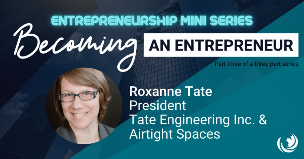 Becoming an Entrepreneur: Part Three