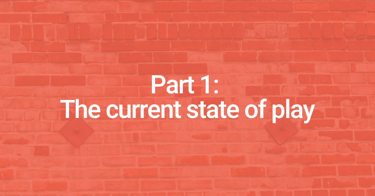 Plugging the gaps: Part 1 — The current state of play
