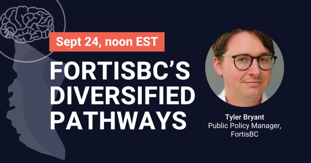 FortisBC's Diversified Pathways